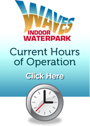 Waves Hours of Operation